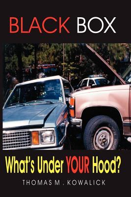 Black Box: What's Under Your Hood? 9780974655666