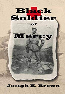 Black Soldier of Mercy 9780979620942
