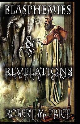 Blasphemies & Revelations 9780978991197