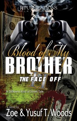Blood of My Brother II: The Face Off 9780978637378