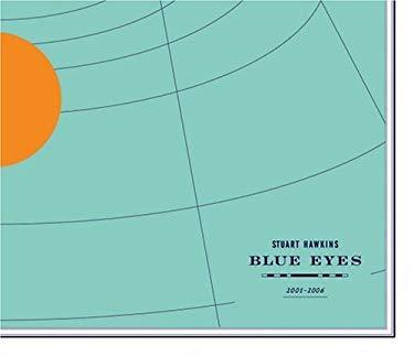 Blue Eyes 2001-2006 9780976853350