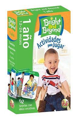 Bright and Beyond 1 Ano Actividades Para Jugar: 12-24 Meses 9780976364832