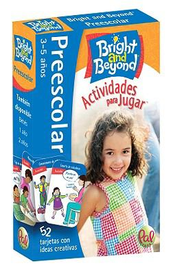 Bright and Beyond Preescolar Actividades Para Jugar: 3-5 Anos 9780976364856