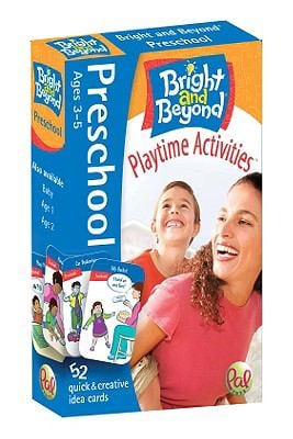 Bright and Beyond, Preschool, Ages 3-5, Playtime Activities: 52 Quick & Creative Idea Cards