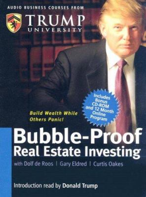 Bubble-Proof Real Estate Investing [With CD-ROM with Workbook and Trump Cards] 9780977421206