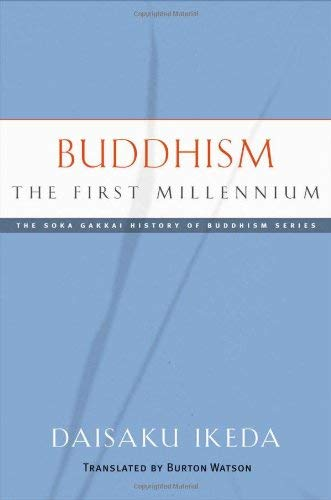 Buddhism: The First Millennium 9780977924530