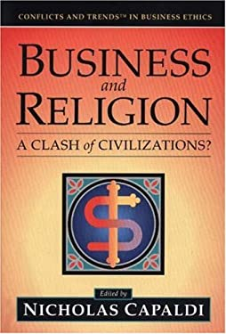 Business and Religion: A Clash of Civilizations? 9780976404101