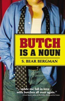 Butch Is a Noun 9780977158256