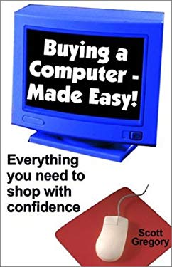 Buying a Computer--Made Easy! 9780970409706