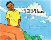 Call Me Black Call Me Beautiful 4326998