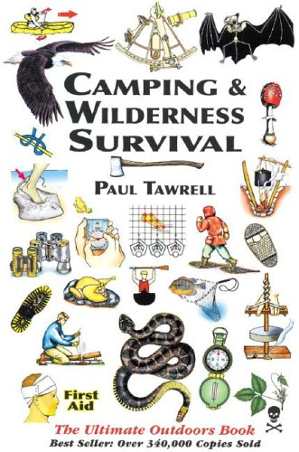 Camping & Wilderness Survival: The Ultimate Outdoors Book 9780974082028