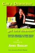 Can a Democrat Get Into Heaven? 9780977874507