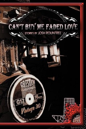 Can't Buy Me Faded Love 9780979405426