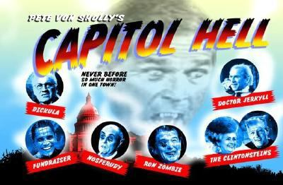 Capitol Hell: Never Before So Much Horror in One Town!
