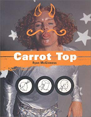 Carrot Top: A Portrait by Ryan McGinness 9780970612601