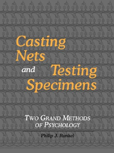 Casting Nets and Testing Specimens: Two Grand Methods of Psychology 9780974015576