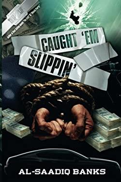 Caught'em Slippin' 9780974061030