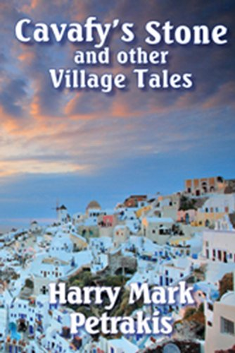 Cavafy's Stone and Other Village Tales 9780978967659