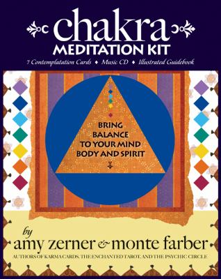 Chakra Meditation Kit: Bring Balance to Your Mind, Body and Spirit [With Guidebook and Contemplatation Cards and CD] 9780978696818