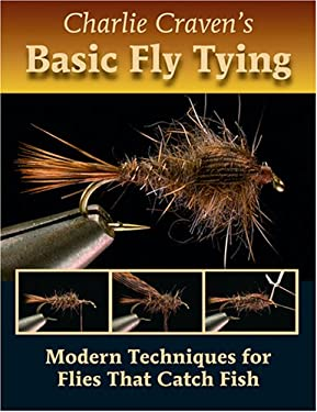 Charlie Craven's Basic Fly Tying 9780979346026