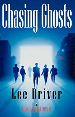 Chasing Ghosts 9780978540296