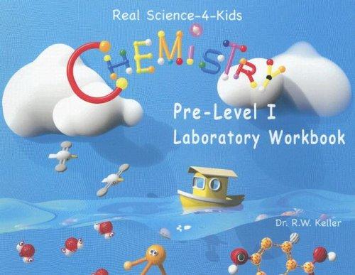 Chemistry Pre-Level I Laboratory Workbook
