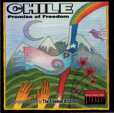 Chile: Promise of Freedom 9780972742238