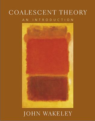 Coalescent Theory: An Introduction 9780974707754