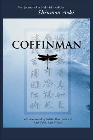 Coffinman: The Journal of a Buddhist Mortician 9780972139502