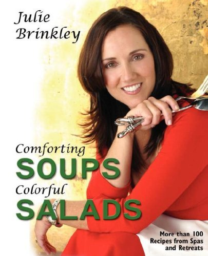 Comforting Soups Colorful Salads 9780971068469