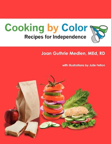 Cooking by Color: Recipes for Independence 9780978611811