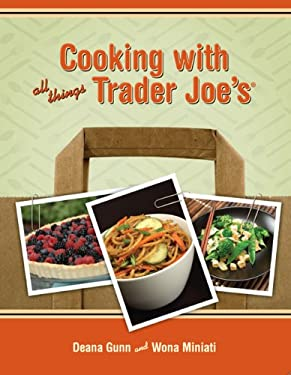 Cooking with All Things Trader Joe's 9780979938412