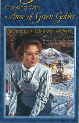 Cooking with Anne of Green Gables 9780973680355