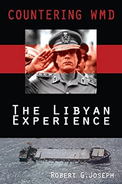 Countering Wmd: The Libyan Experience 9780977622191