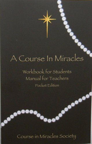 Course in Miracles: Pocket Edition Workbook & Manual 9780976420033