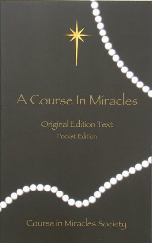 Course in Miracles: Original Edition Text - Pocket 9780976420057