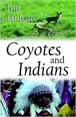Coyotes and Indians 9780973809268