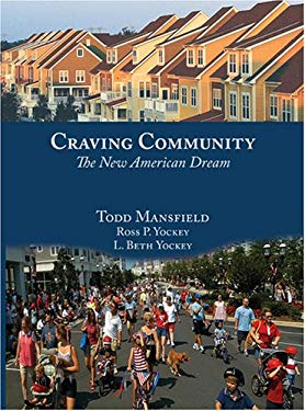Craving Community: The New American Dream 9780976483939
