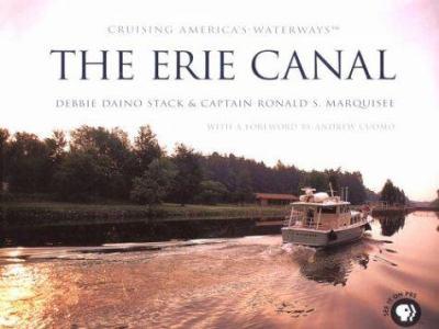 Cruising America's Waterways: The Erie Canal 9780970888600