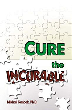 Cure the Incurable 9780972732833