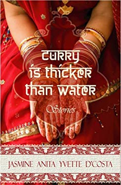 Curry Is Thicker Than Water 9780978379391