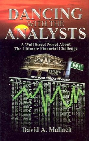 Dancing with the Analysts- A Financial Novel