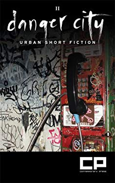 Danger City 2: Urban Short Fiction