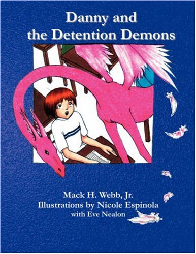 Danny and the Detention Demons 9780977957620