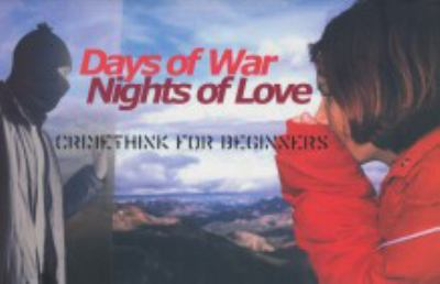 Days of War, Nights of Love: Crimethink for Beginners 9780970910103