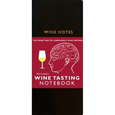 De Long's Wine Tasting Notebook: Wine Notes 9780972363228