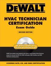 DeWALT HVAC Technician Certification Exam Guide [With CDROM] 4367296