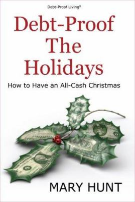Debt-Proof the Holidays 9780976079187