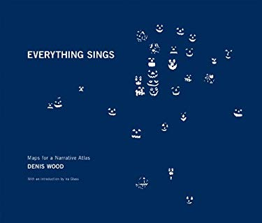Everything Sings: Maps for a Narrative Atlas 9780979956249