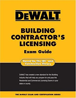 Dewalt Building Contractor's Licensing Exam Guide 9780977000371